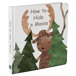 "27401 ""How to Hide a Moose"" Board Book"